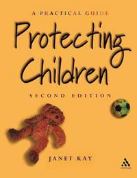 Protecting Children by Janet Kay