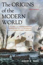 The Origins of the Modern World by Robert B. Marks