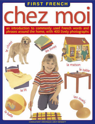 Chez Moi by Veronique Leroy-Bennett