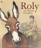 Roly, the ANZAC Donkey by Glyn Harper
