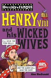 Henry VIII and His Wicked Wives by Alan MacDonald