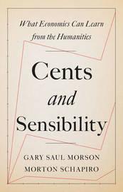 Cents and Sensibility by Morton Schapiro