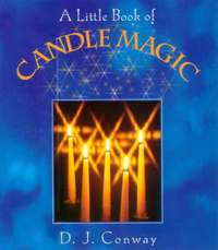 A Little Book Of Candle Magic by D.J. Conway image