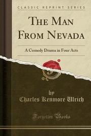 The Man from Nevada by Charles Kenmore Ulrich