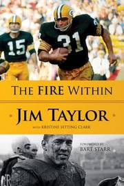 The Fire Within by Jim Taylor