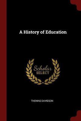 A History of Education by Thomas Davidson image