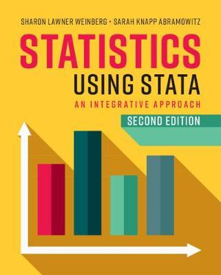 Statistics Using Stata by Sharon Lawner Weinberg