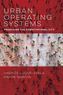 Urban Operating Systems by Andres Luque-Ayala