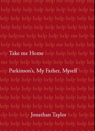 Take Me Home by Jonathan Taylor