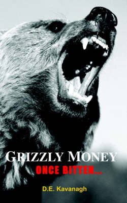 Grizzly Money by David Kavanagh image