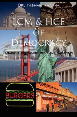 LCM & HCF of Democracy by DR. KISHAN KHANNA