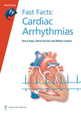 Fast Facts: Cardiac Arrhythmias by Gerry Kaye image
