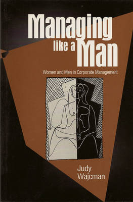 Managing Like a Man by Judy Wajcman image
