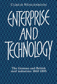 Enterprise and Technology by Ulrich Wengenroth