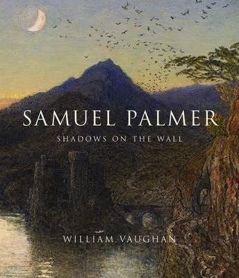 Samuel Palmer by William Vaughan