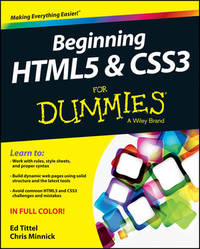 Beginning HTML5 and CSS3 For Dummies by Ed Tittel