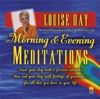 Morning and Evening Meditations by Louise L. Hay image