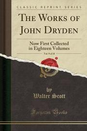 The Works of John Dryden, Vol. 9 of 18 by Walter Scott