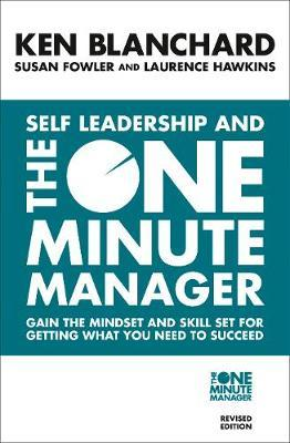 Self Leadership and the One Minute Manager : Discover the Magic of No Excuses! by Ken Blanchard image