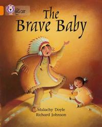 The Brave Baby by Malachy Doyle image