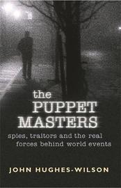 The Puppet Masters by John Hughes-Wilson image