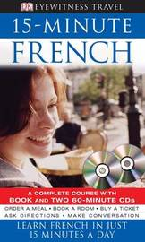 15-Minute French: Learn French in Just 15 Minutes a Day image