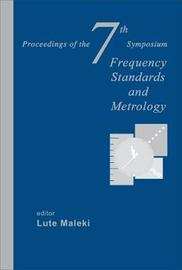 Frequency Standards And Metrology - Proceedings Of The 7th Symposium image