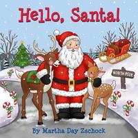 Hello, Santa! by Martha Zschock
