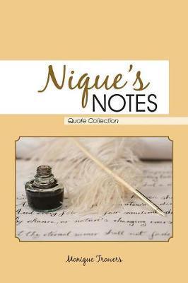 Nique's Notes by Monique Trowers