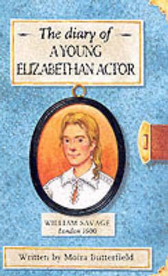 Elizabethan Actor by Moira Butterfield