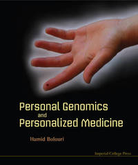Personal Genomics And Personalized Medicine by Hamid Bolouri image
