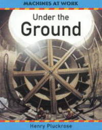 Under the Ground by Henry Pluckrose image