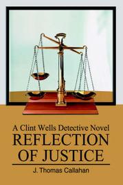 Reflection of Justice by J. Thomas Callahan image