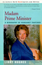 Madam Prime Minister by Libby Hughes image