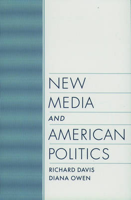 New Media and American Politics by Richard Davis image