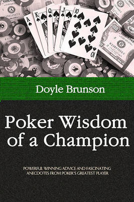 Poker Wisdom of a Champion by Doyle Brunson image