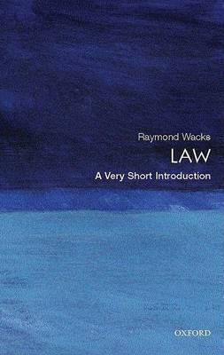 Law: A Very Short Introduction by Raymond Wacks