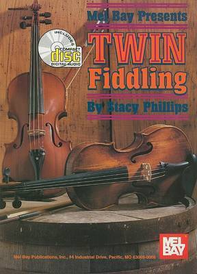 Twin Fiddling by Stacy Phillips