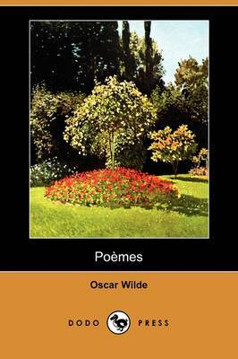 Poemes (Dodo Press) by Oscar Wilde