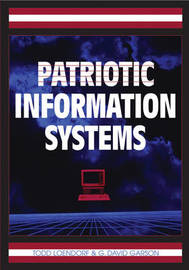 Patriotic Information Systems by Todd Loendorf
