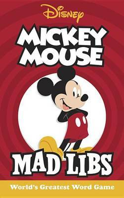 Mickey Mouse Mad Libs by Mickie Matheis image