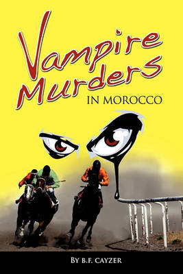 Vampire Murders in Morocco by Beatrice F. Cayzer image