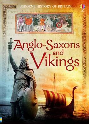 Anglo-Saxons and Vikings by Hazel Maskell