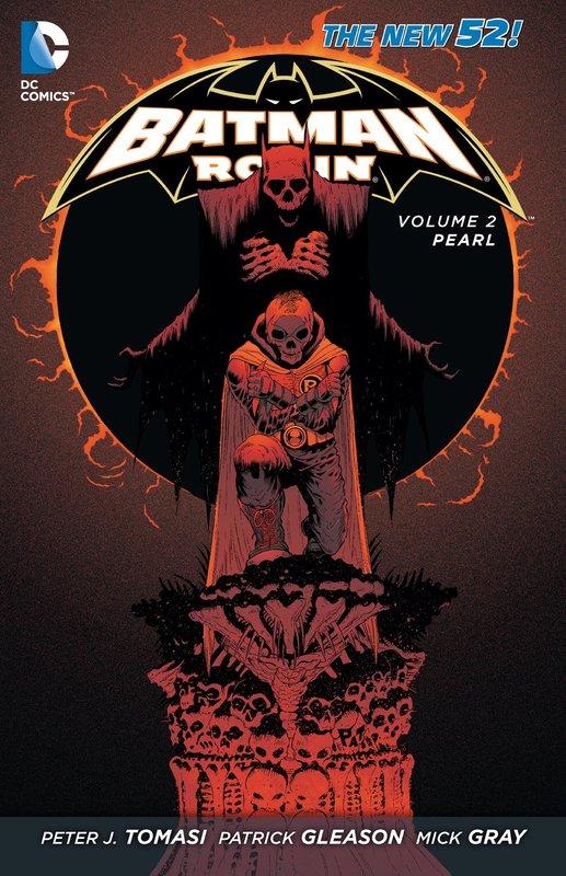 Batman & Robin Vol. 2 by Peter Tomasi