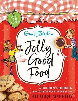 Jolly Good Food by Enid Blyton image