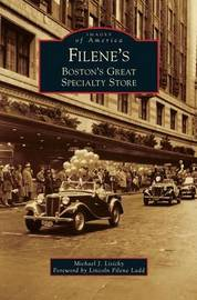 Filene's by Michael J Lisicky