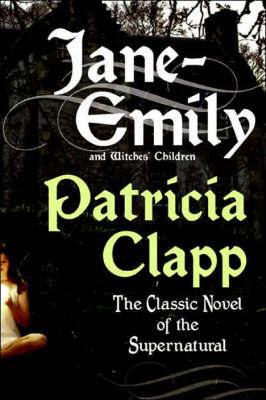 Jane-Emily by Patricia Clapp