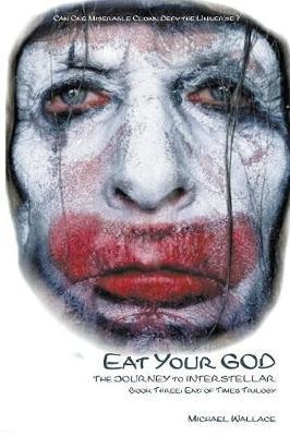 Eat Your God by Michael Wallace image