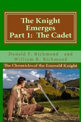 The Knight Emerges by Mr Donald F Richmond