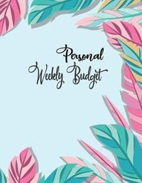 Personal Weekly Budget by James Jj Donalman